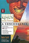 Dark Tower A Concordance Volume 1 Books 1 5