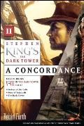 Stephen King's the Dark Tower: A Concordance, Volume II