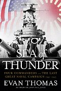 Sea of Thunder Four Commanders & the Last Great Naval Campaign 1941 1945