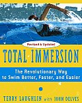 Total Immersion The Revolutionary Way to Swim Better Faster & Easier