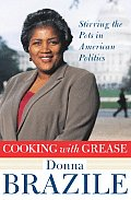Cooking with Grease: Stirring the Pots in American Politics Cover