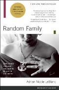 Random Family: Love, Drugs, Trouble, and Coming of Age in the Bronx Cover