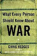 What Every Person Should Know About War (03 Edition)