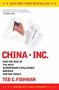 China Inc How the Rise of the Next Superpower Challenges America & the World