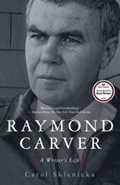 Raymond Carver A Writers Life
