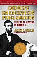 Lincolns Emancipation Proclamation The