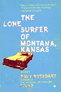 The Lone Surfer of Montana, Kansas: Stories Cover