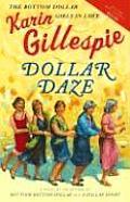 Dollar Daze The Bottom Dollar Girls In