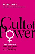 Cult of Power: Sex Discrimination in Corporate America and What Can Be Done about It Cover