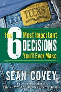 6 Most Important Decisions Youll Ever Make A Guide for Teens