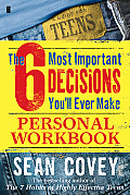 The 6 Most Important Decisions You'll Ever Make Personal Workbook