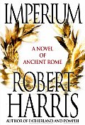Imperium: A Novel of Ancient Rome Cover