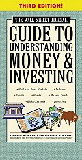 Wsj Guide To Understanding Money & Invest 3rd Edition
