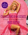 Confessions of an Heiress A Tongue In Chic Peek Behind the Pose