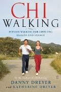 Chiwalking: The Five Mindful Steps for Lifelong Health and Energy Cover