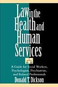 Law in the Health and Human Services (95 Edition)