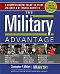 The Military Advantage: A Comprehensive Guide to Your Military & Veterans Benefits