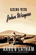 Riding With John Wayne