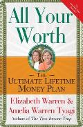 All Your Worth: The Ultimate Lifetime Money Plan Cover