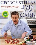 George Stellas Livin Low Carb Family Recipes Stella Style