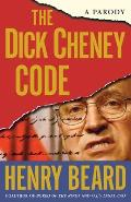 Dick Cheney Code A Parody