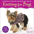 Knitting for Dogs Irresistible Patterns for Your Favorite Pup & You