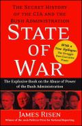 State of War : the Secret History of the Cia and the Bush Administration (06 Edition)