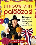 Lithgow Party Palooza 52 Unexpected Ways