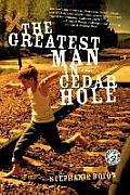 The Greatest Man in Cedar Hole Cover
