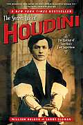 Secret Life of Houdini The Making of Americas First Superhero