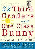 32 Third Graders & One Class Bunny Life Lessons from Teaching
