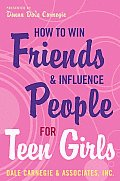 How to Win Friends and Influence People for Teen Girls Cover