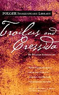Troilus and Cressida (Folger Shakespeare Library) Cover