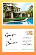 Gringos in Paradise An American Couple Builds Their Retirement Dream House in a Seaside Village in Mexico