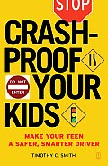 Crashproof Your Kids Make Your Teen a Safer Smarter Driver