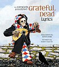Complete Annotated Grateful Dead Lyrics
