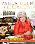 Paula Deen Celebrates Best Dishes & Best Wishes for the Best Times of Your Life