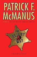 Blight Way sheriff Bo Tully