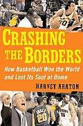 Crashing The Borders How Basketball Won
