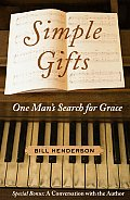Simple Gifts: One Man's Search for Grace