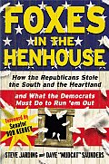Foxes In The Henhouse How The Republican