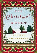 The Christmas Quilt (Elm Creek Quilters Novels)