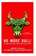 No More Bull!: The Mad Cowboy Targets America's Worst Enemy: Our Diet Cover