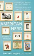 American Nerd The Story of My People