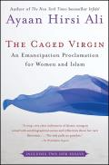 Caged Virgin: an Emancipation Proclamation for Women and Islam (08 Edition) Cover
