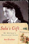 Salas Gift My Mothers Holocaust Story
