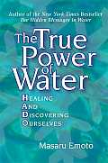 True Power of Water Healing & Discovering Ourselves
