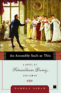 An Assembly Such As This: A Novel of Fitzwilliam Darcy, Gentleman (Fitzwilliam Darcy Gentlemen #01) Cover
