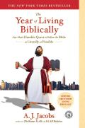 The Year of Living Biblically: One Man's Humble Quest to Follow the Bible as Literally as Possible Cover