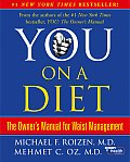 You On a Diet The Owners Manual for Waist Management